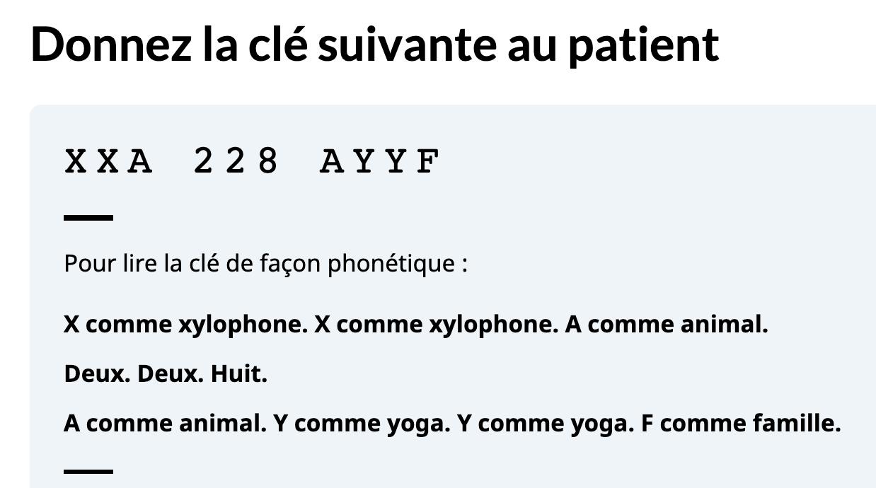 Capture d'écran de la clé à usage unique alphanumérique à 10 caractères « XXA 228 AYYF » suivie des instructions sur la façon de la lire : « Pour lire la clé de façon phonétique : X comme xylophone. X comme xylophone. A comme animal. Deux. Deux. Huit. A comme animal. Y comme yoga. Y comme yoga. F comme famille. »