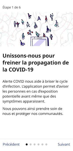 Capture d'écran du premier écran d'introduction de l'application Alerte COVID. On peut y lire « Alerte COVID nous aide à briser le cycle d'infection. L'application permet d'aviser les personnes en cas d'exposition potentielle avant même que des symptômes apparaissent. »