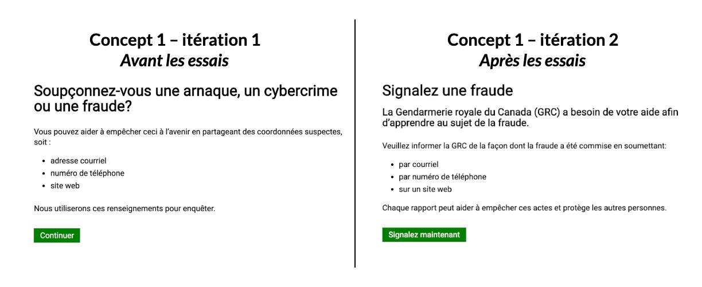 Légende: La première image est une capture d'écran d'une page dont le titre est : « Soupçonnez-vous une arnaque, un cybercrime ou une fraude? » La deuxième image est une nouvelle version de la page, qui se lit maintenant comme suit : « Signalez une fraude ».